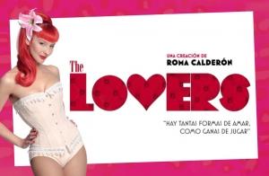 Dto: The Lovers, cabaret de Roma Calderón